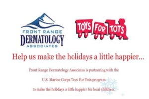 Bring Your Toys for Tots Donations to Front Range Dermatology